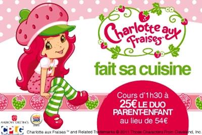 Cours de cuisine charlotte aux fraises parents enfants 25 pour 2 - Cours de cuisine parent enfant paris ...