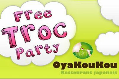 bon plan shopping free troc party oyakoukou