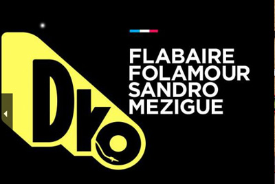 dko collectif flabaire folamour mezigue sandro